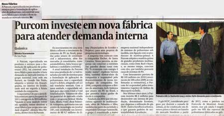 Valor Econômico / Purcom invests in new factory